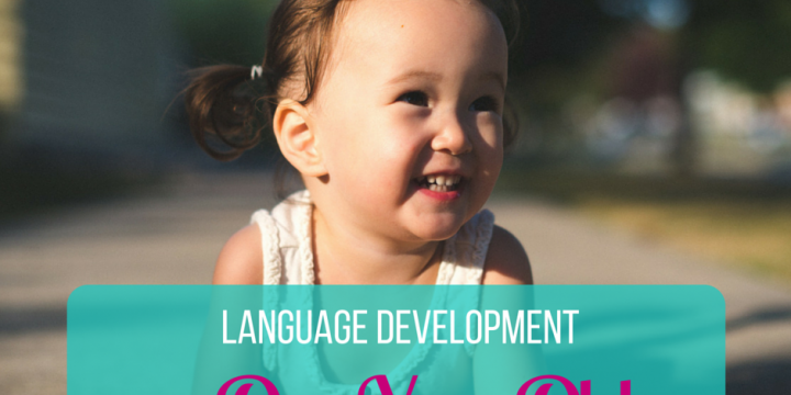Language Development: One Year Old