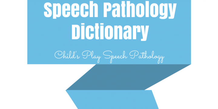 Speech Pathology Dictionary